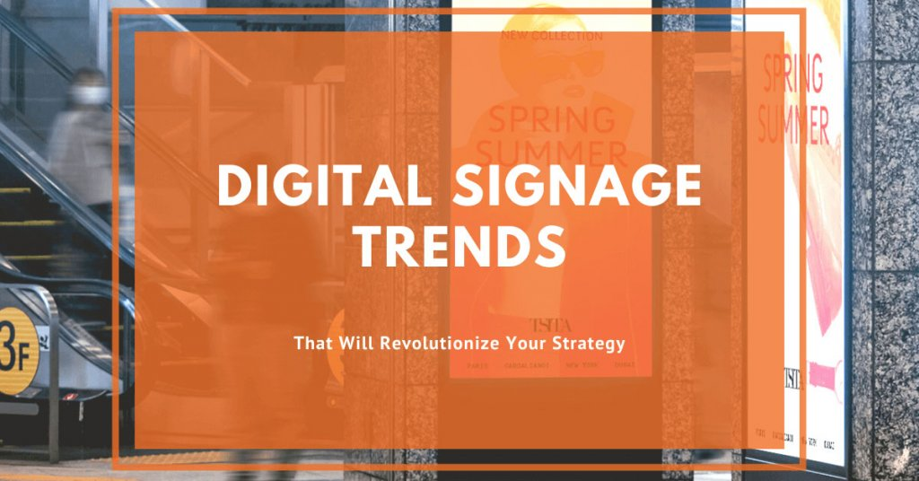 Digital-Signage-Trends