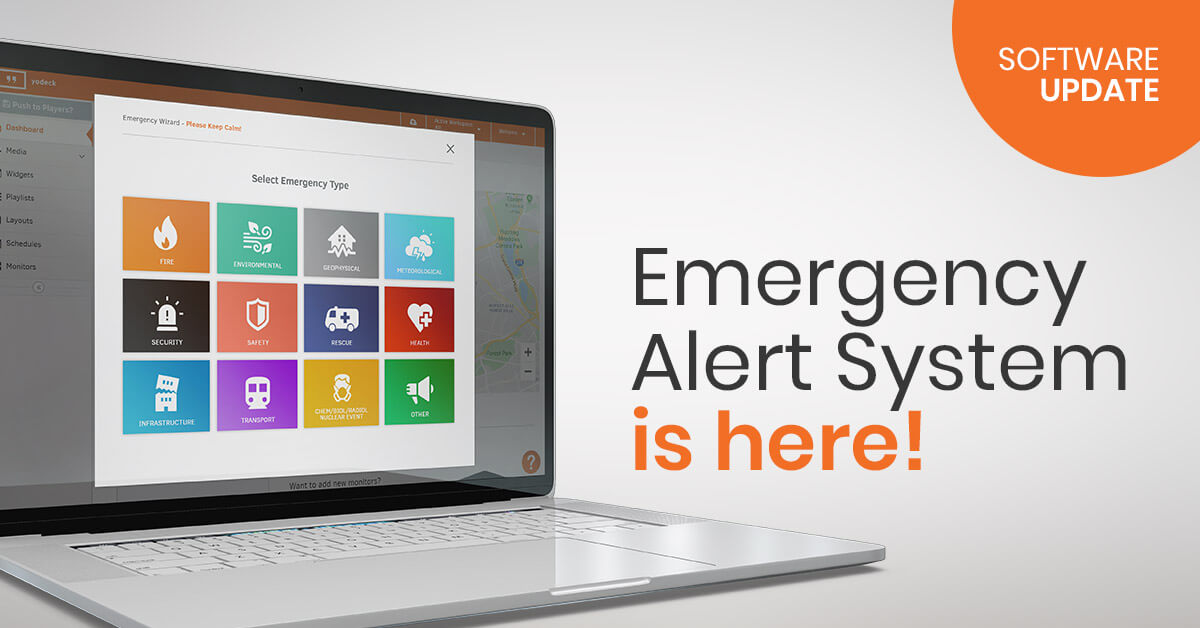 Yodeck's Emergency Alert system is here!