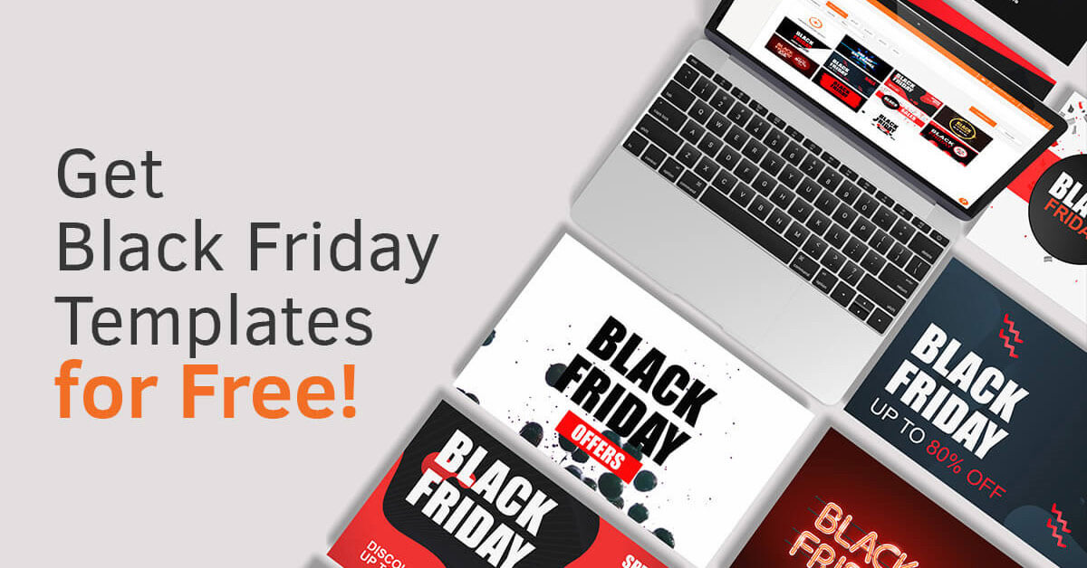 Free Black Friday Templates! (2020 Update)